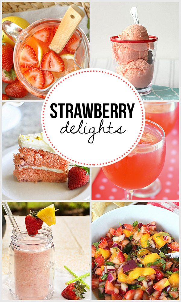 Strawberry Delights.  Refreshing Strawberry Recipe Features at Inspiration2 - Live Laugh Rowe