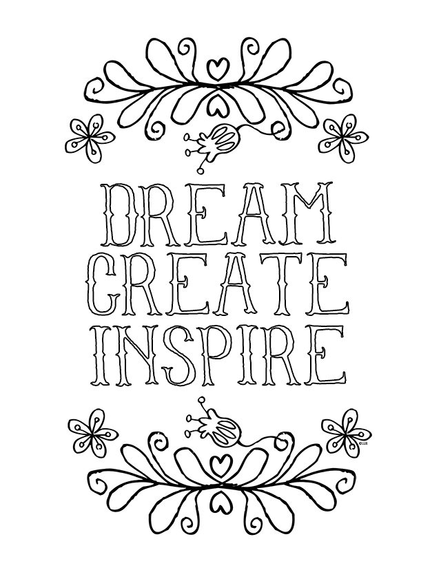Creative and Inspirational Coloring Page for kids of all ages. livelaughrowe.com #printable