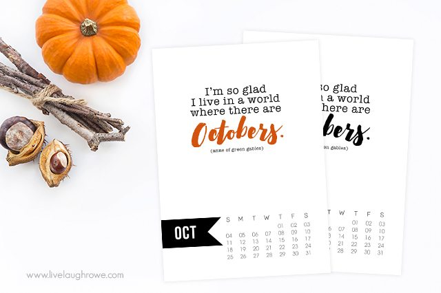 Free 5x7 October 2015 Calendar Printable with inspirational quote! www.livelaughrowe.com