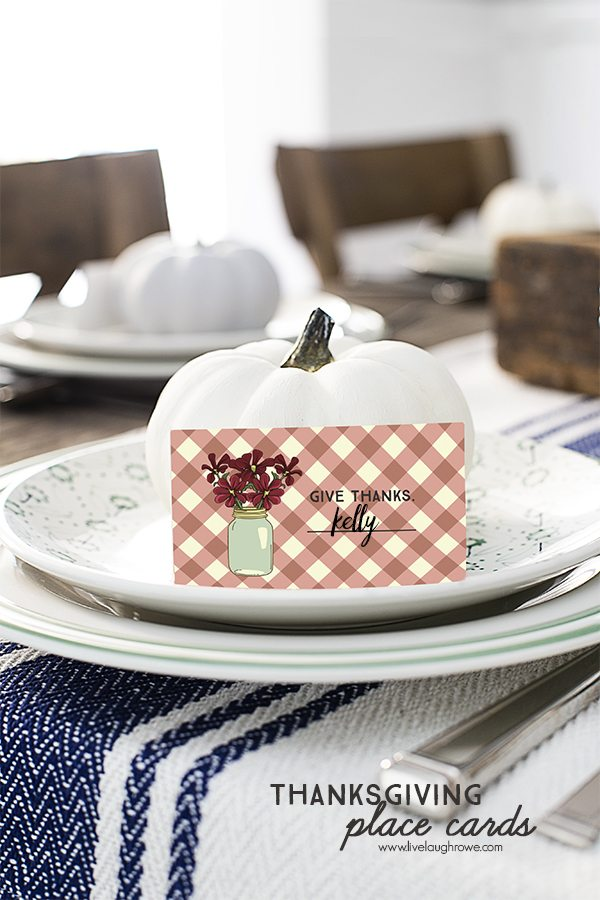 Give Thanks Printable Place Cards. Unconventional Thanksgiving Place Cards that will be a wonderful additionl to your Thanksgiving tablescape. www.livelaughrowe.com