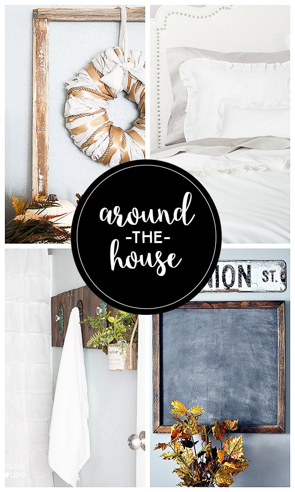 Around the House party features to inspire! www.livelaughrowe.com