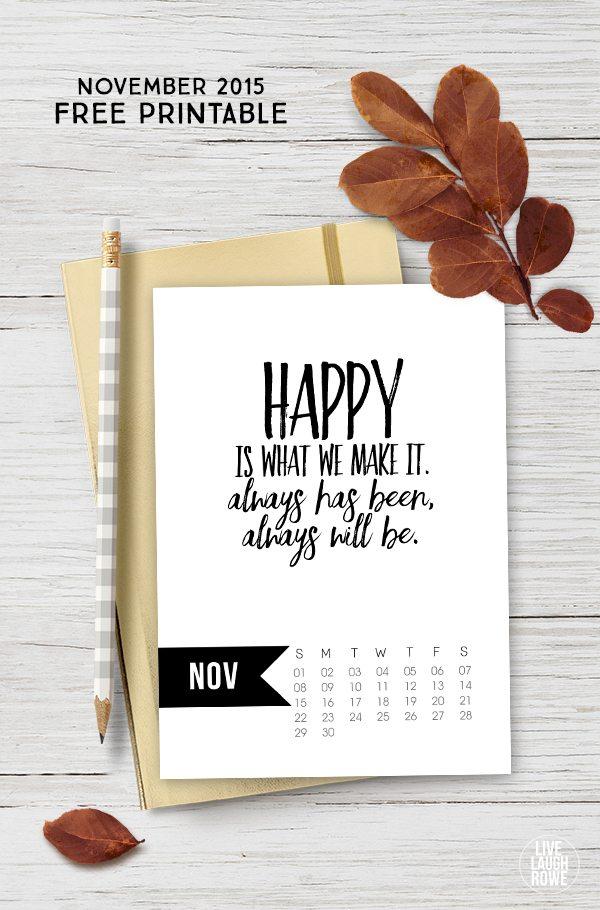 Free 5x7 November 2015 Calendar Printable inspirational quote! www.livelaughrowe.com
