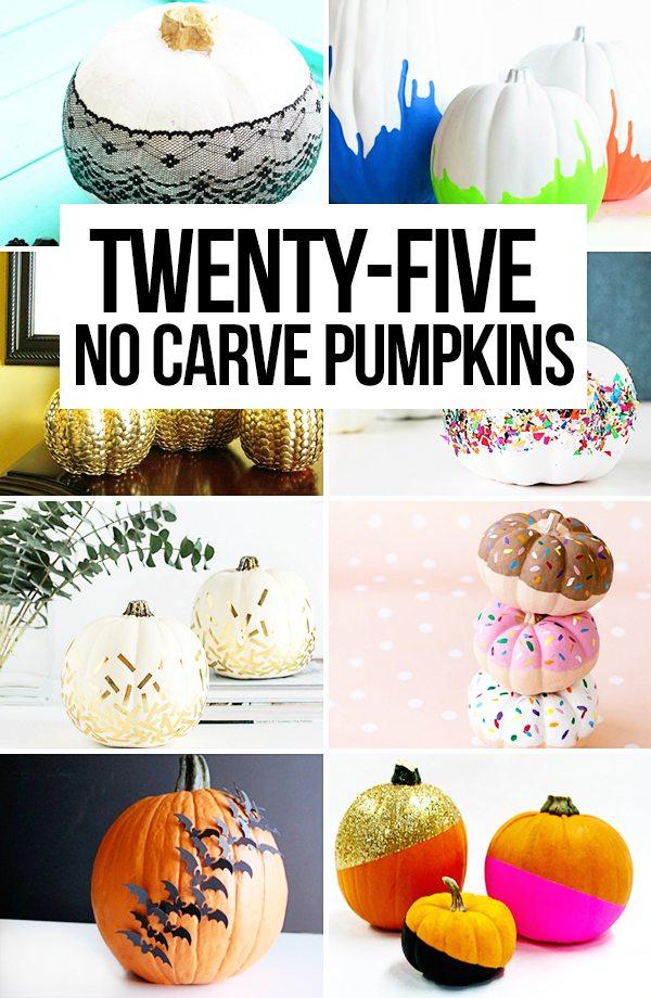 25 No Carve Pumpkins. Great Inspiration!