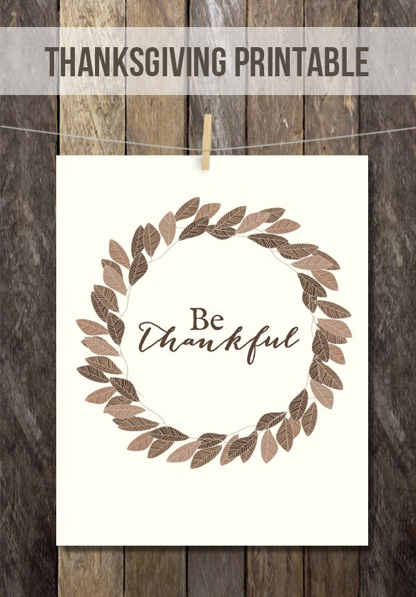 """Lovely reminder to """"Be Thankful"""" in this Thanksgiving Printable. livelaughrowe.com"""