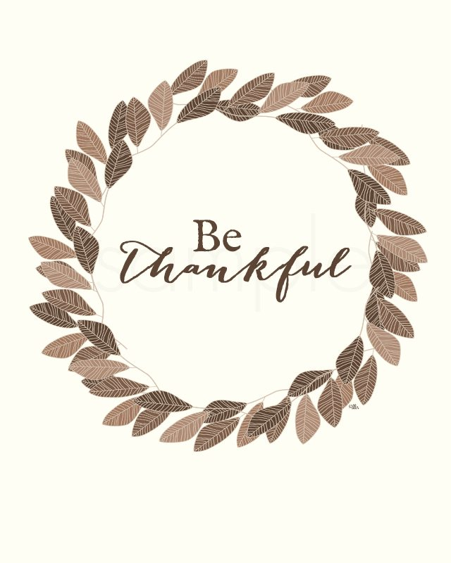 "Lovely ""Be Thankful"" Printable for Thanksgiving. livelaughrowe.com"