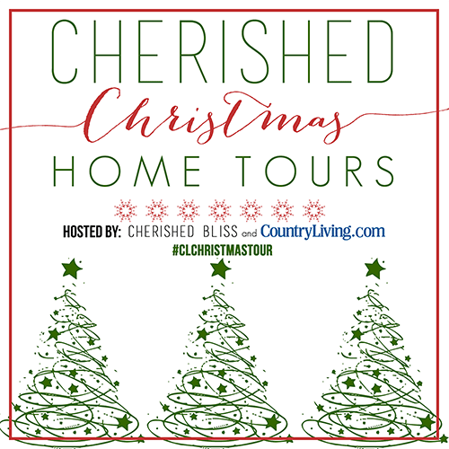 Cherished Christmas Home Tours hosted by Cherished Bliss and Country Living.