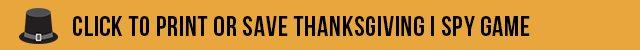 Click to Print or Save Thanksgiving I Spy Printable from livelaughrowe.com