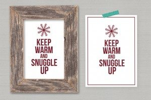 FREE 5x7 Winter Printable! Keep warm and snuggle up.... livelaughrowe.com