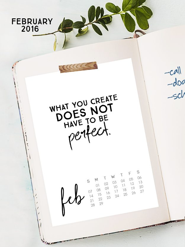 February 2016 Calendar with inspirational quote! www.livelaughrowe.com