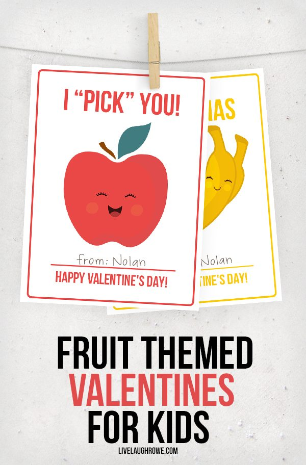 Fruit Valentines For Kids   Live Laugh Rowe   Cheesy Valentines Sayings