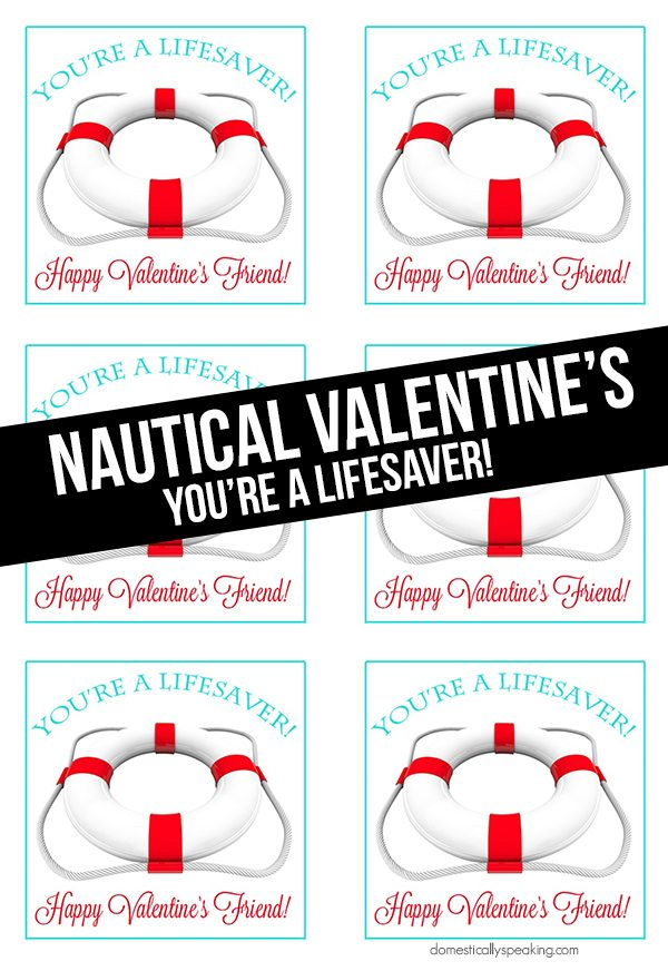 You're a Lifesaver Valentine Printables