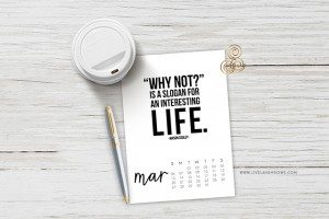 This March 2016 Printable Calendar is perfectly sweet with an inspirational quote! www.livelaughrowe.com