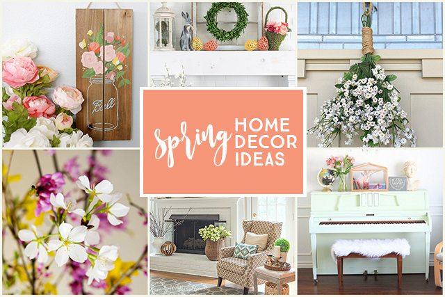 Spring Home Decor Ideas To Inspire You