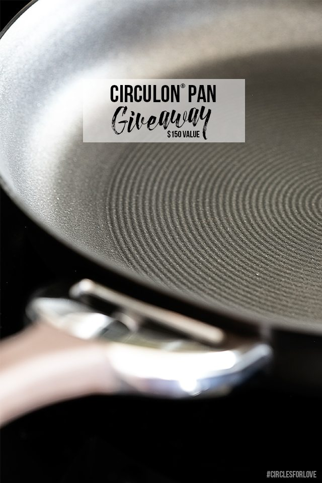 Enter to win a start set of Circulon® pans! $150 Value. livelaughrowe.com #circlesforlove #ad