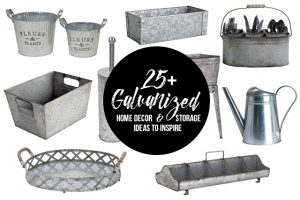 25+ Galvanized Home Decor and Storage Ideas to inspire you! livelaughrowe.com