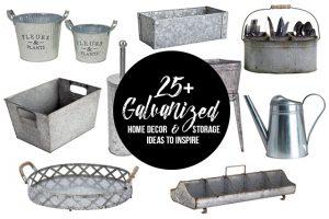 25+ Galvanized Home Decor and Storage Ideas