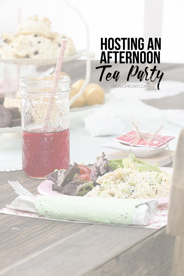 Have fun hosting an afternoon tea party with your girlfriends! It doesn't have to be complicated... promise! livelaughrowe.com