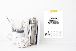 "Printable July 2016 Calendar with inspirational, ""Strive for Progress, not Perfection."" livelaughrowe.com"