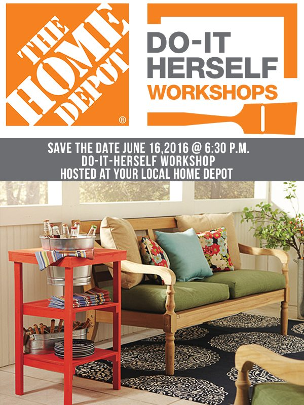 Sign up today for the June 2016 DIH Workshop at your local Home Depot. www.livelaughrowe.com #DIHWorkshop