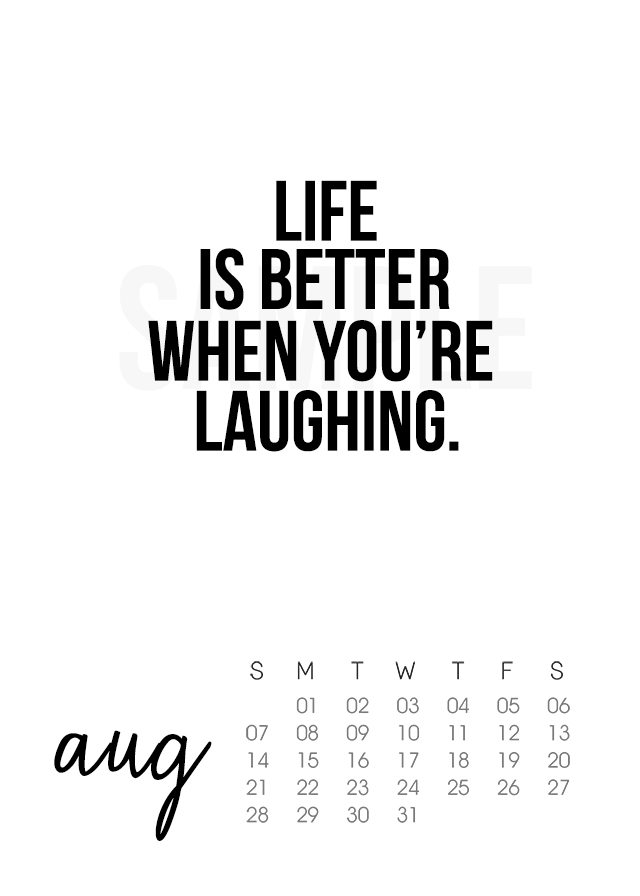 Great reminder on this printable August 2016 Calendar! Life is better when you're laughing. livelaughrowe.com