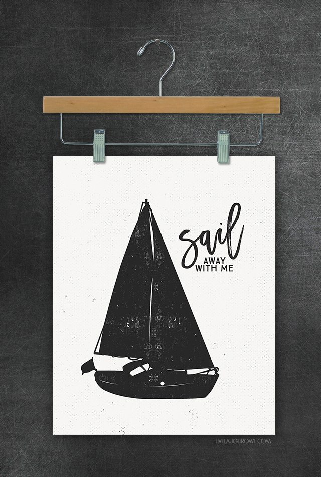 Sail Away with Me wall art! Awesome black and white sailboat printables. livelaughrowe.com