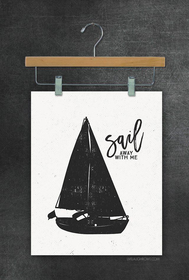 Sail Away with Me wall art! Awesome black and white sailboat printables. livelaughrowe.com