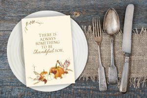 """Love this thankful printable with the quote, """"There is always something to be thankful for."""" Such a great Thanksgiving reminder. livelaughrowe.com"""