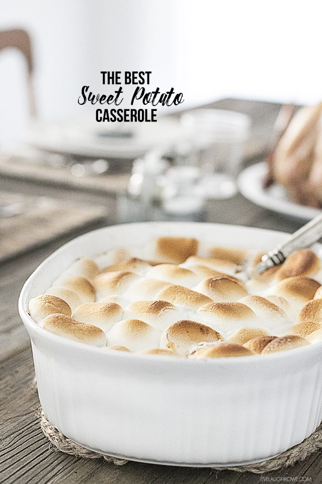 The BEST Sweet Potato Casserole Recipe. The perfect side dish for your Thanksgiving feast -- or any meal throughout the year. livelaughrowe.com