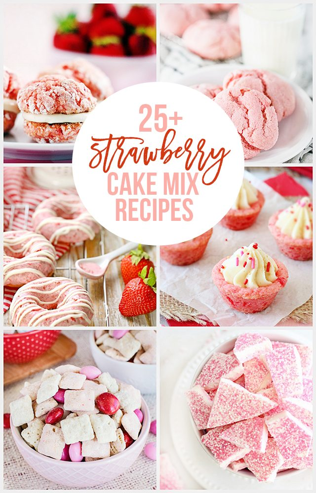 25+ Strawberry Cake Mix Recipes. Yes, please! livelaughrowe.com