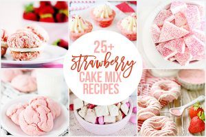 25+ Strawberry Cake Mix Recipes