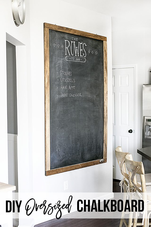 NEW Oversized Chalkboard in my Kitchen - Live Laugh Rowe