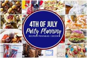 4th of July Menu Ideas and More!