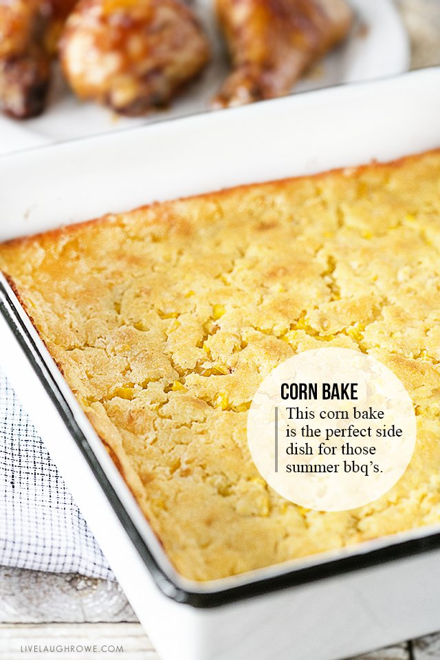 A Corn Bake that is on the lighter side, but still packed with flavor! One serving might not be enough. Recipe at livelaughrowe.com