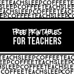 Four FREE printables for teachers -- inspirational and fun! If framed, these make great teacher gifts too. livelaughrowe.com