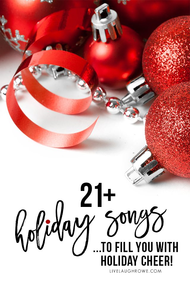 21+ fun holiday songs that are sure to bring you some holiday cheer! From Elvis Presley to Keb' Mo', you're sure to find a new favorite or two. livelaughrowe.com