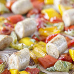 Chicken Sausage and Peppers | Healthy Sheet Pan Dinner
