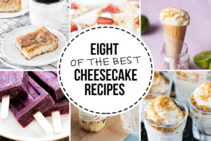 Eight of the BEST Cheesecake Desserts, worth giving a try! livelaughrowe.com