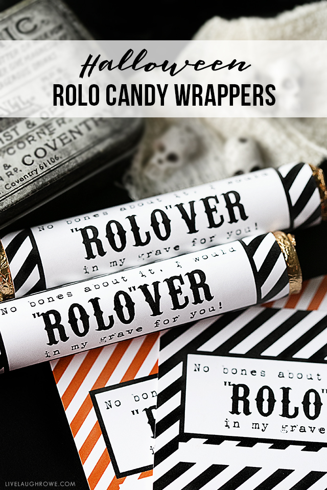 """No bones about it, I would ROLO-VER in my grave for you!"" A fun printable Halloween Rolo Candy Wrapper that is perfect for your festive favors, class parties and more!"