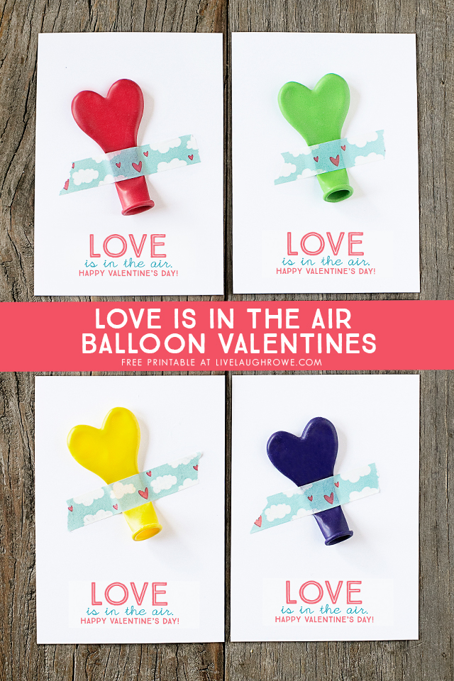 "ADORABLE ""Love is in the air"" printable balloon valentines -- great for class parties and more! Free printable at livelaughrowe.com"