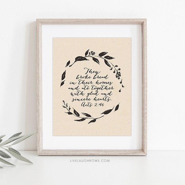 Love this wall print using the scripture found in Acts 2:46. Two sizes (and colors) available, 8x10 and 16x20 -- both free! Grab yours at livelaughrowe.com
