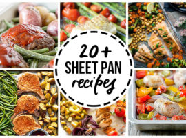 Amazing sheet pan recipes that are a snap to make! From chicken to pork to fish, you're sure to find a new favorite. More at livelaughrowe.com