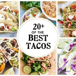 Say hello to 20+ of the BEST TACOS around... turn that boring Tuesday Night dinner into a memorable Taco Tuesday! More at lielaughrowe.com