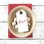 Script Love Valentine's Day Gift Tags