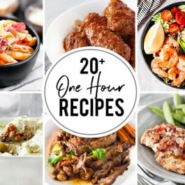 Collage of One Hour Recipes